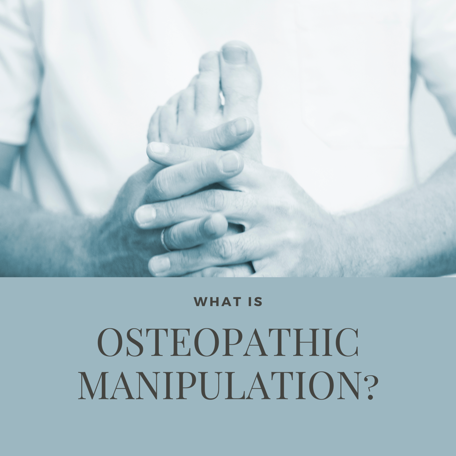 What is Osteopathic Manipulation