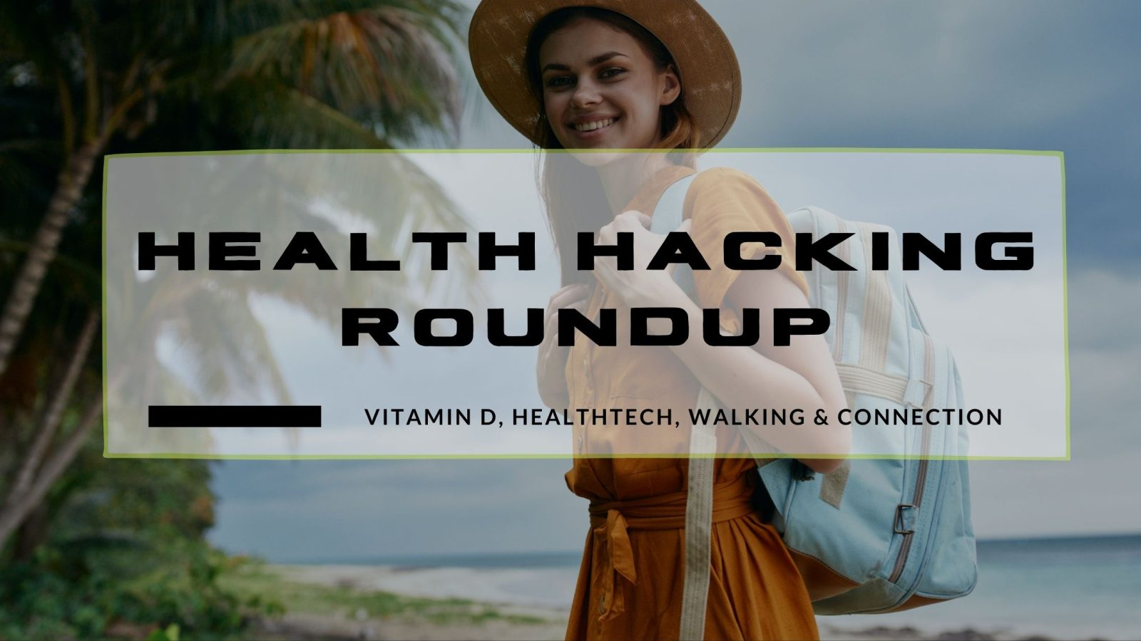 health hacking roundup